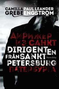 Dirigenten fr�n S:t Petersburg (pocket)