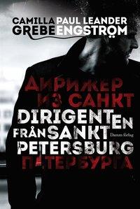 Dirigenten fr�n S:t Petersburg (e-bok)