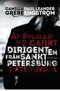 Dirigenten fr�n S:t Petersburg, Del I