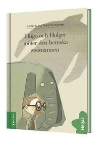 Hugo och Holger m�ter den hemska sn�mannen (inbunden)