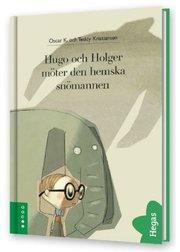 Hugo och Holger möter den hemska snömannen (Bok+CD)