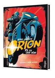 Orion. På liv och död