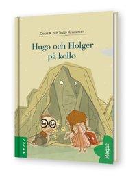 Hugo och Holger p� kollo (inbunden)