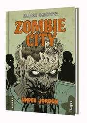 Zombie City. Bok 3 Under jorden