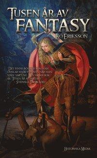Tusen �r av fantasy : resan till Mordor (inbunden)