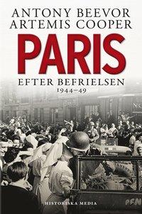 Paris efter befrielsen 1944-1949 (inbunden)