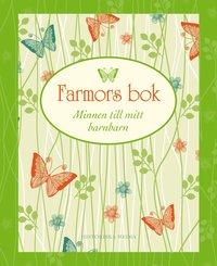 Farmors bok : minnen till mitt barnbarn (inbunden)