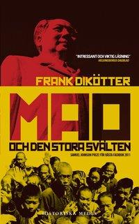 Mao och den stora sv�lten (pocket)