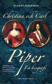 Christina och Carl Piper : en biografi