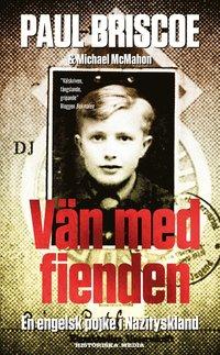 V�n med fienden : en engelsk pojke i Nazityskland (pocket)