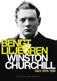 Winston Churchill Del 1. 1874-1939 (e-bok)
