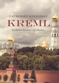 Kreml : symbolen f�r makt och rikedom (inbunden)