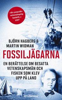 Fossilj�garna : en ber�ttelse om besatta vetenskapsm�n och fisken som klev upp p� land (pocket)
