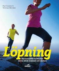 L�pning : den kompletta handboken n�r du vill bli snabbare och starkare (h�ftad)