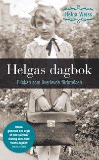 Helgas dagbok : flickan som �verlevde f�rintelsen