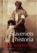 Slaveriets historia