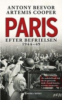 Paris efter befrielsen 1944-49 (inbunden)