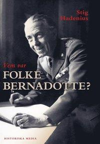 Vem var Folke Bernadotte? (pocket)