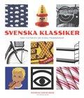 Svenska klassiker : sm� historier om stora framg�ngar