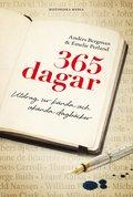 365 dagar : Utdrag ur k�nda och ok�nda dagb�cker