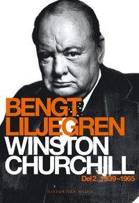 Winston Churchill Del 2. 1939-1965 (e-bok)