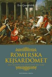 Romerska kejsardömet : från Augustus till Konstantin den store