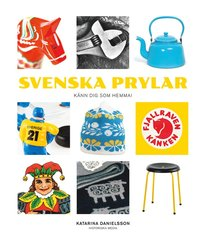 Svenska prylar : k�nn dig som hemma (inbunden)