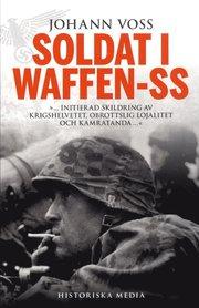 Soldat i Waffen-SS : ett ögonvittne berättar