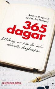 365 dagar : utdrag ur kända och okända dagböcker