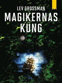 Magikernas kung (e-bok)
