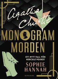 Monogrammorden : ett nytt fall för Hercule Poirot (inbunden)