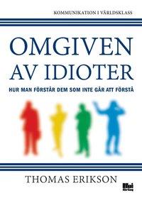Omgiven av idioter (e-bok)