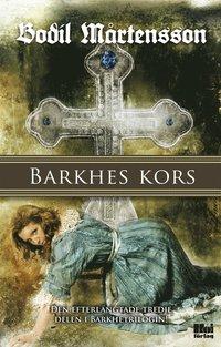 Barkhes kors : en historisk sp�nningsroman (pocket)