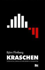 Kraschen : en bok om kriser konkurser och andra baksidor av entreprenörskap