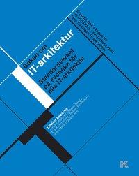 Boken om IT-arkitektur (h�ftad)