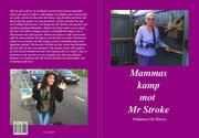 Mammas kamp mot Mr Stroke