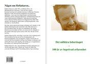 Det militära ledarskapet : 100 år av beprövad erfarenhet