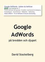 Google AdWords – på bredden och djupet