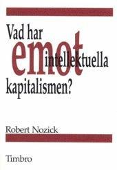 Vad har intellektuella emot kapitalismen? (h�ftad)
