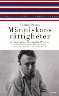 Thomas Paines M�nniskans r�ttigheter : en biografi (h�ftad)