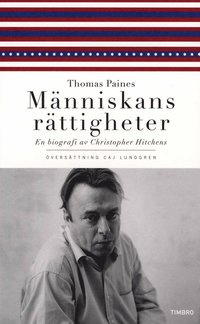 Thomas Paines M�nniskans r�ttigheter : en biografi (pocket)