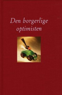 Den borgerlige optimisten (pocket)