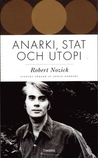 Anarki, stat och utopi (pocket)