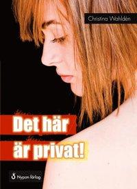 Det h�r �r privat! (pocket)