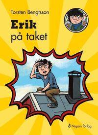 Erik p� taket (inbunden)
