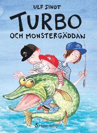 Turbo och monsterg�ddan (inbunden)