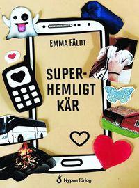 Superhemligt kär / Emma Fäldt ; omslag: Anna Winberg