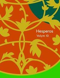Hesperos Volym 10 : Sv�rmarna (h�ftad)