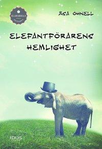 Elefantf�rarens hemlighet (inbunden)