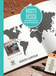 Rosita reser : den perfekta guiden för din barnsemester